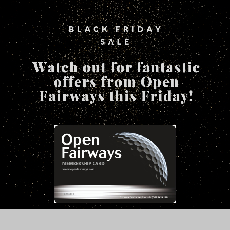 Open Fairways Black Friday Sale 2018