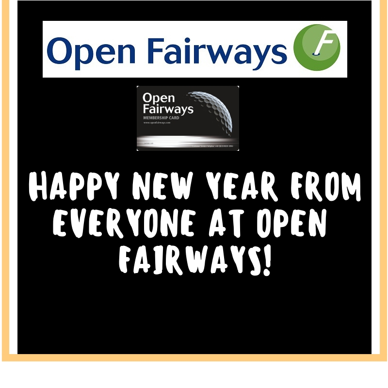 Open Fairways would like to wish you all a Happy & Healthy 2019
